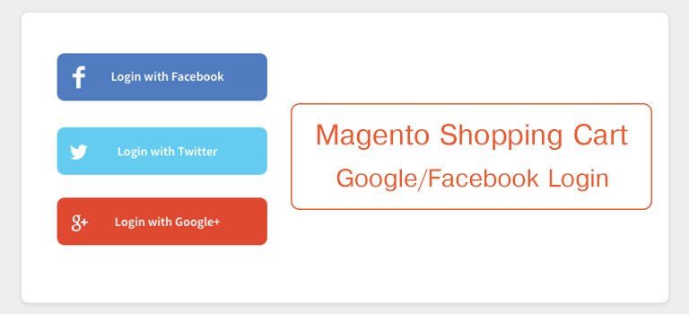 Magento Shopping Cart: Google/Facebook Login