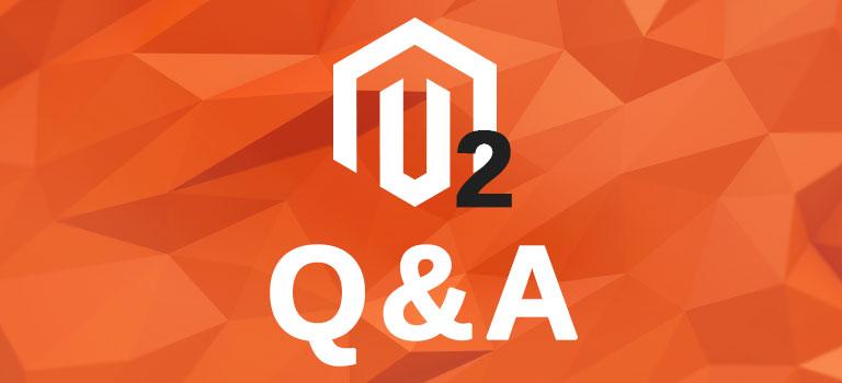כל מה שרציתם לדעת על Magento 2: שאלות נפוצות ותשובות